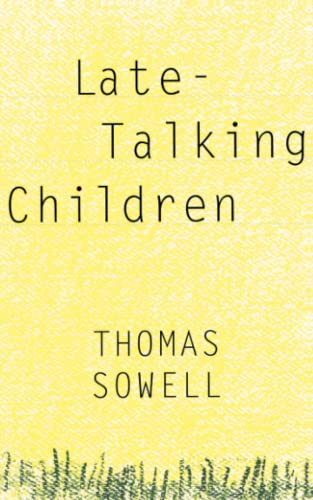 Late-Talking Children (0465038352) by Thomas Sowell