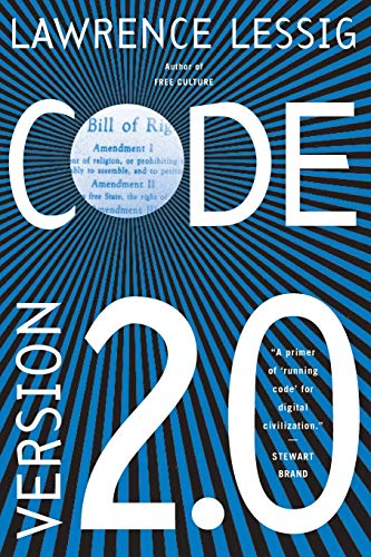 9780465039142: Code and Other Laws of Cyberspace, Version 2.0