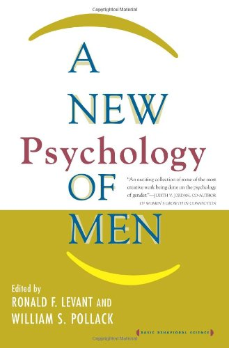 9780465039166: A New Psychology Of Men