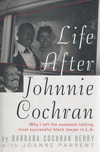9780465039654: Life After Johnnie Cochran