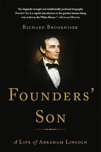 9780465040018: Founders' Son: A Life of Abraham Lincoln