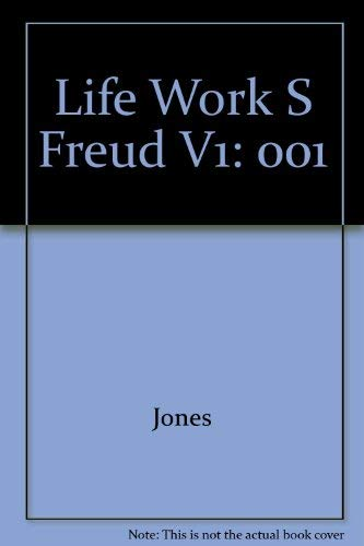 THE LIFE AND WORK OF SIGMUND FREUD: Jones, Ernest
