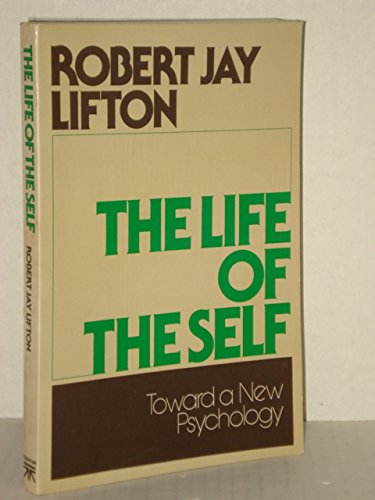 9780465040889: The Life Of The Self