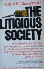 9780465041350: The Litigious Society