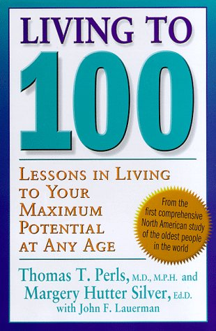 9780465041428: Living To 100: Lessons In Living To Your Maximum Potential At Any Age