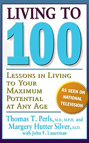 9780465041435: Living To 100: Lessons In Living To Your Maximum Potential At Any Age