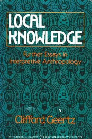 local knowledge further essays in interpretive  9780465041596 local knowledge further essays in interpretive anthropology