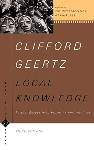 9780465041626: Local Knowledge: Further Essays In Interpretive Anthropology (Basic Books Classics)