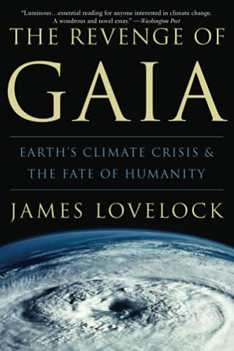 9780465041695: The Revenge of Gaia: Earth's Climate Crisis & The Fate of Humanity
