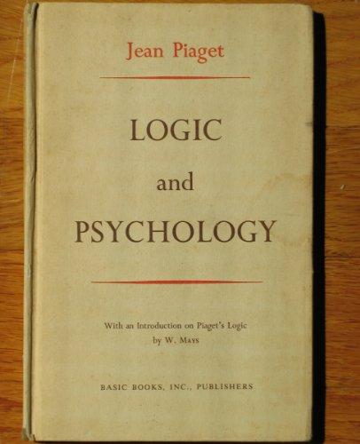 Logic and Psychology: Jean Piaget