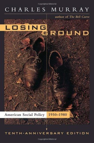 9780465042333: Losing Ground: American Social Policy, 1950-1980: 10th Anniversry Edition