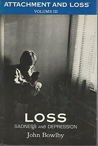 9780465042371: Attachment and Loss: 3