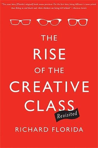 9780465042487: The Rise of the Creative Class--Revisited: Revised and Expanded