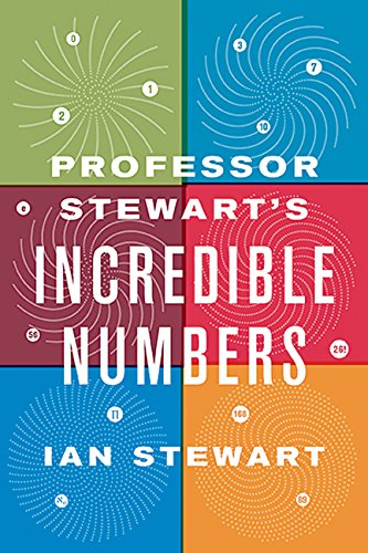 9780465042722: Professor Stewart's Incredible Numbers