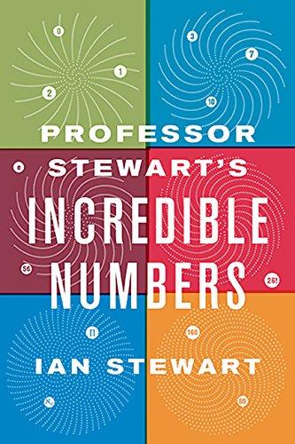 9780465042722: Professor Stewart's Incredible Numbers