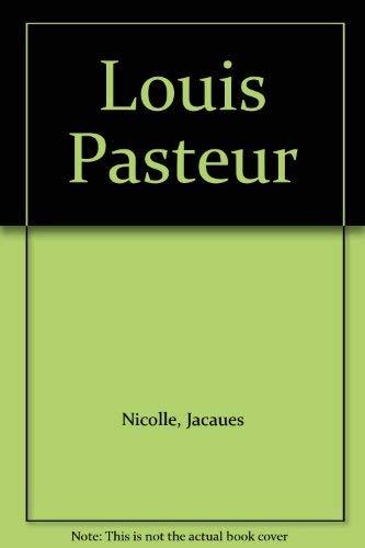 9780465042739: Louis Pasteur