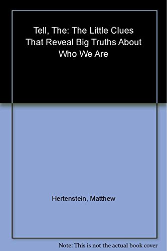9780465042746: The Tell Indian Edition: The Little Clues That Reveal Big Truths about Who We Are