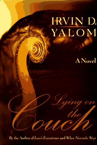 Lying on the Couch: A Novel: Irvin D. Yalom