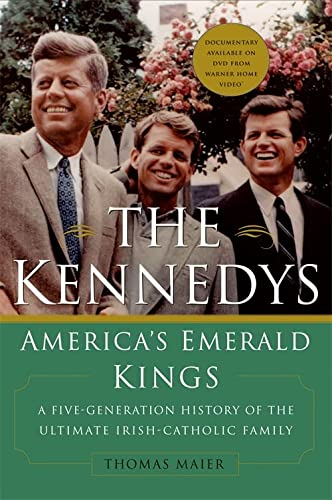 9780465043187: The Kennedys: America's Emerald Kings: A Five-Generation History of the Ultimate Irish-Catholic Family