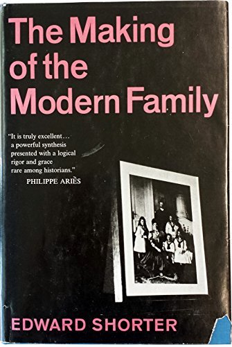 9780465043279: The Making of the Modern Family