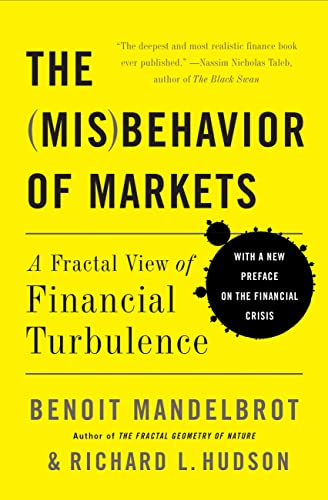 9780465043576: The Misbehavior of Markets: A Fractal View of Financial Turbulence: A Fractal View of Risk, Ruin, and Reward