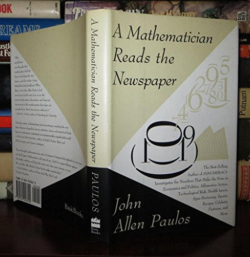 9780465043620: A Mathematician Reads the Newspaper