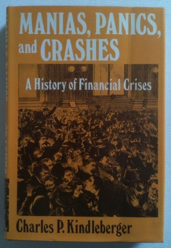 9780465043804: Manias Panics and Crashes: A History of Financial Crises
