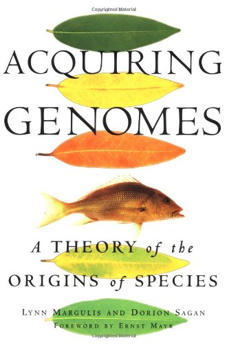 9780465043910: Acquiring Genomes: A Theory Of The Origins Of Species