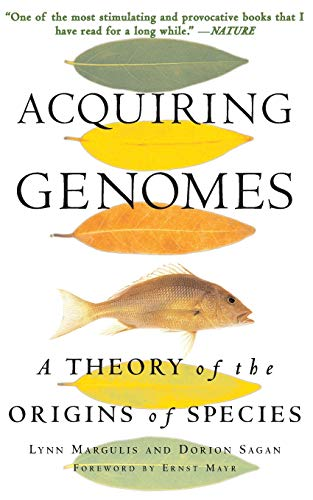 9780465043927: Acquiring Genomes: A Theory Of The Origin Of Species