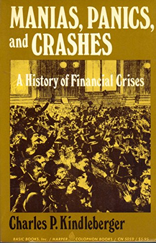9780465044023: Manias, Panics and Crashes: A History of Financial Crises