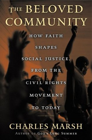 9780465044153: The Beloved Community: How Faith Shapes Social Justice, From the Civil Rights Movement to Today