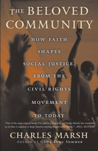 9780465044160: The Beloved Community: How Faith Shapes Social Justice from the Civil Rights Movement to Today