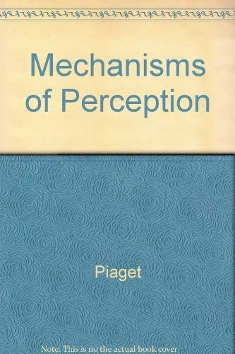 9780465044320: Mechanisms of Perception