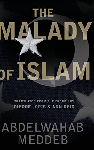 9780465044351: The Malady Of Islam