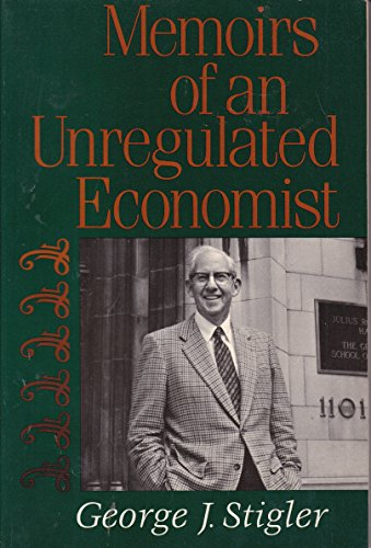9780465044429: Memoirs of an Unregulated Economist (Sloan Foundation Science)