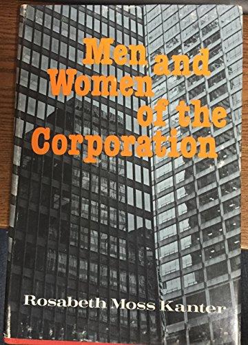 9780465044528: Men & Women Of The Corporatn