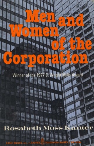 9780465044535: Men And Women Of The Corporation