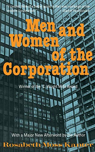 9780465044542: Men and Women of the Corporation: New Edition
