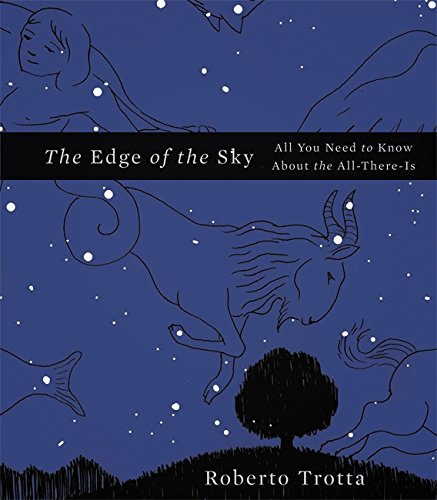 9780465044719: The Edge of the Sky: All You Need to Know About the All-There-Is