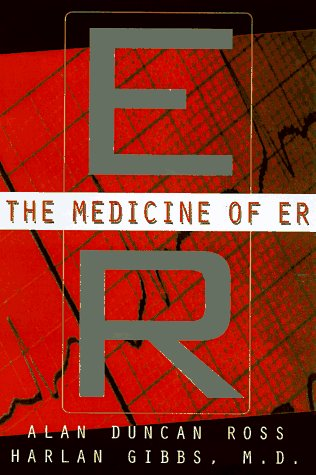 9780465044733: The Medicine Of Er: An Insider's Guide To The Medical Science Behind America's #1 Tv Drama