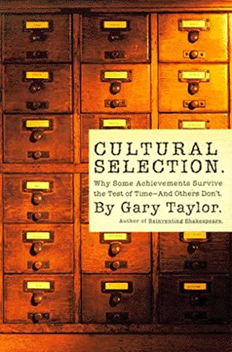 9780465044887: Cultural Selection: Why Some Acheivements Survive The Test Of Time And Others Don't