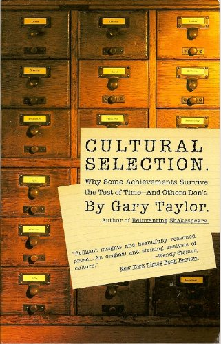 9780465044894: Cultural Selection: Why Some Achievements Survive The Test Of Time And Others Don't