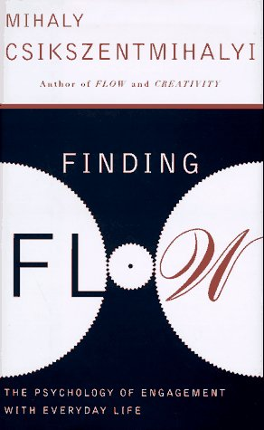 9780465045136: Finding Flow: The Psychology of Engagement with Everyday Life
