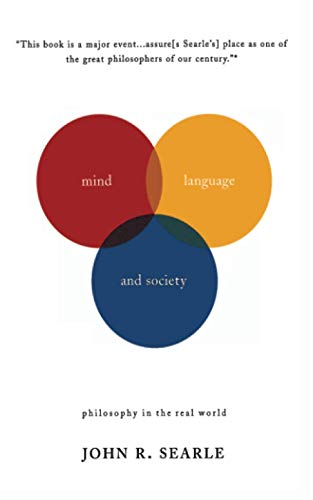 9780465045211: Mind, Language And Society: Philosophy in the Real World (Masterminds)