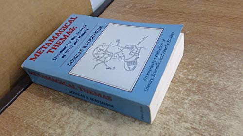 9780465045402: Metamagical Themas: Questing for the Essence of Mind and Pattern