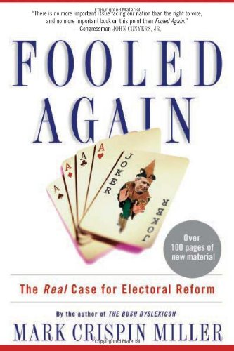 9780465045808: Fooled Again: The Real Case for Electoral Reform