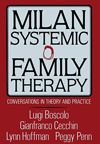 Milan Systemic Family Therapy: Conversations In Theory: Luigi Boscolo, Gianfranco