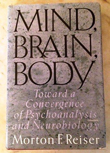 9780465046034: Mind Brain Body