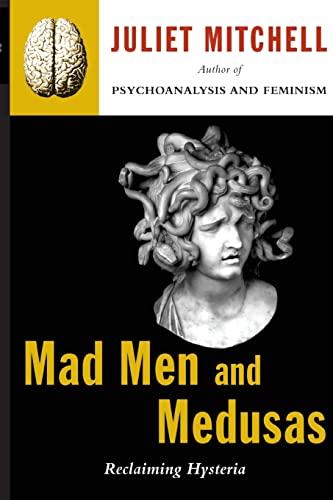 9780465046140: Mad Men And Medusas