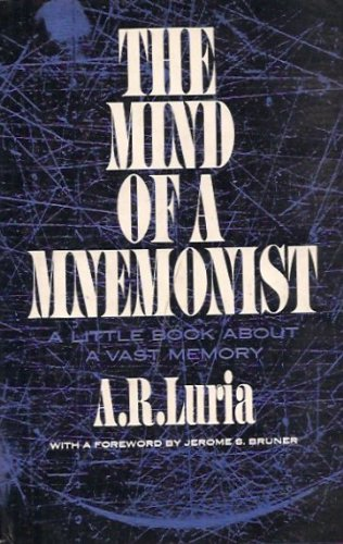 The Mind of a Mnemonist: A Little Book about a Vast Memory.